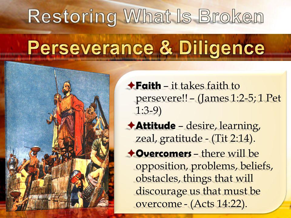  Faith – it takes faith to persevere!.