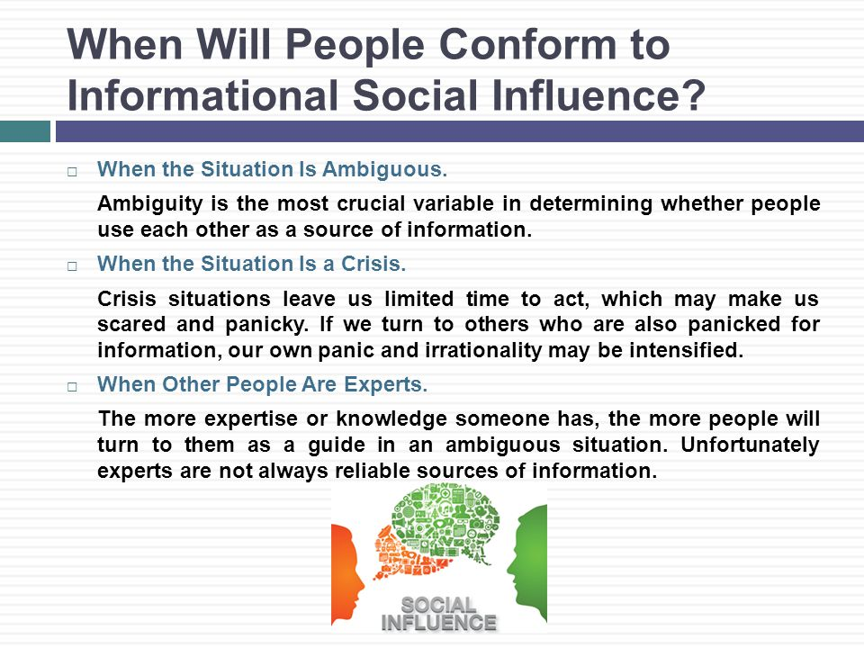 When Will People Conform to Informational Social Influence.