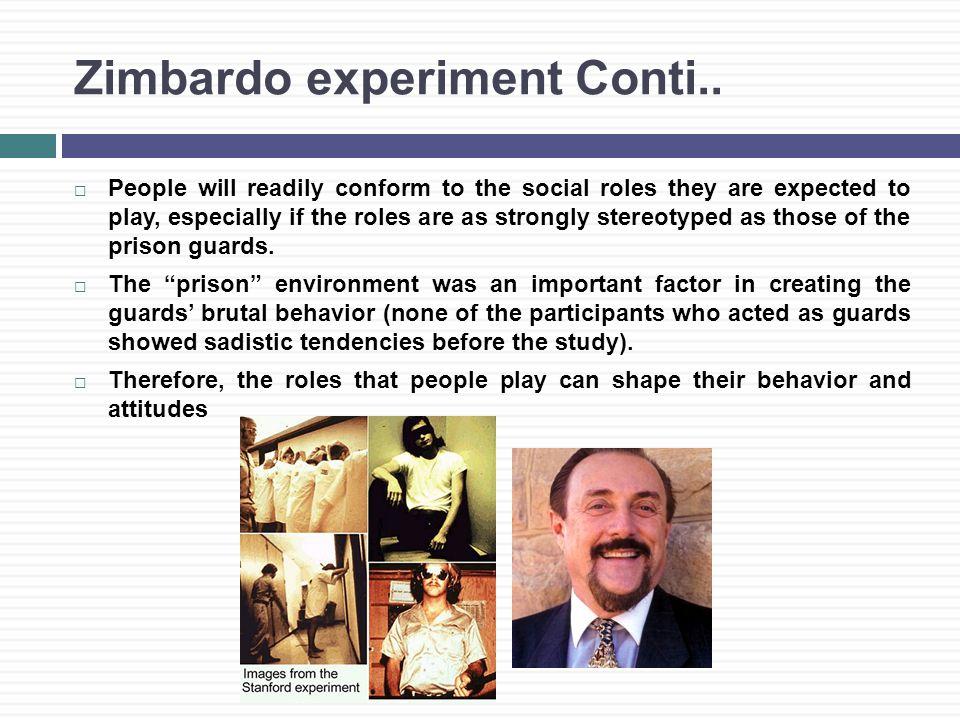Zimbardo experiment Conti..