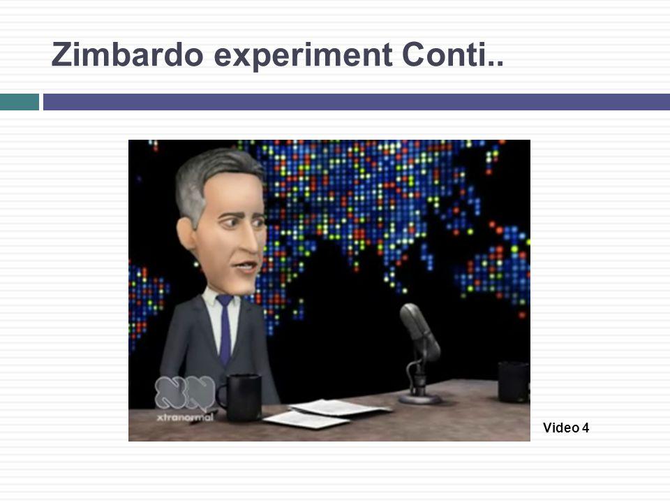 Zimbardo experiment Conti.. Video 4