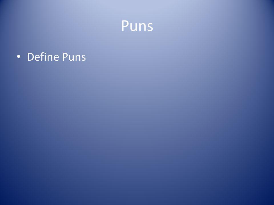Puns Define Puns
