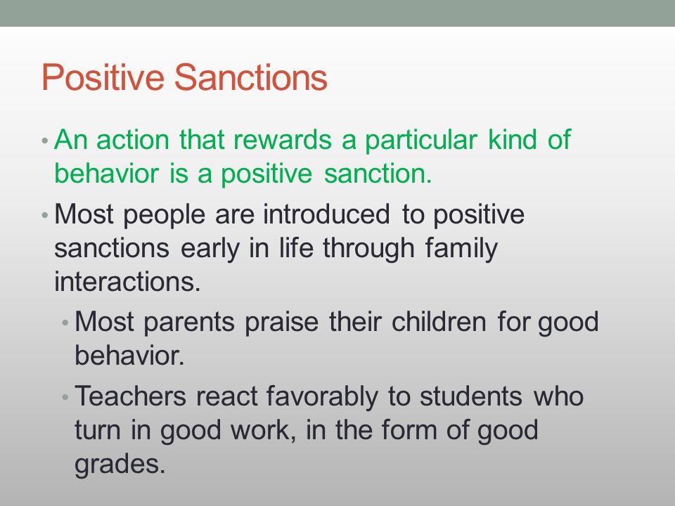 Positive Sanction Positive Sanctions an Action