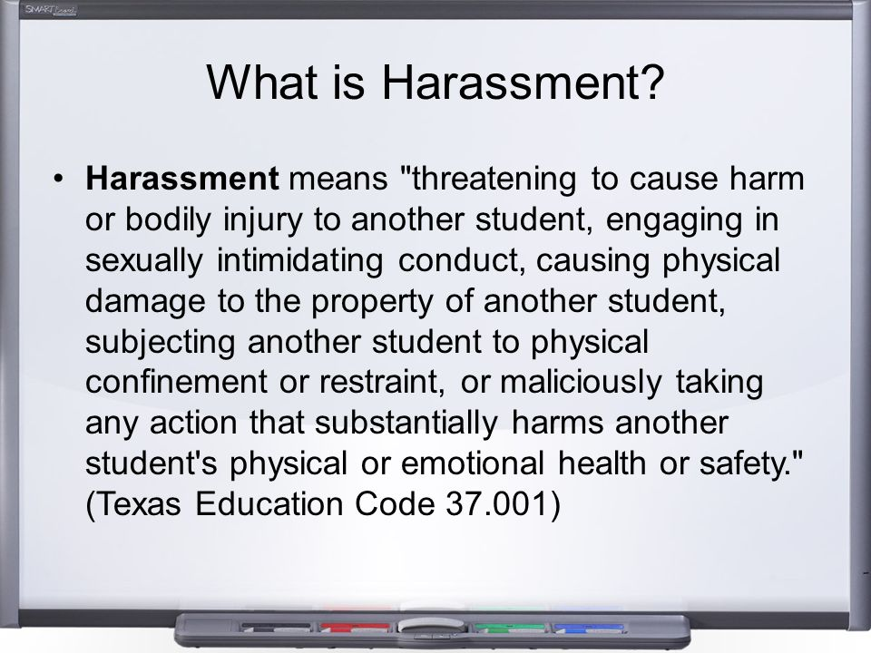 What is Harassment.