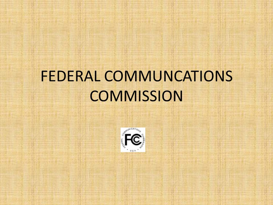 FEDERAL COMMUNCATIONS COMMISSION