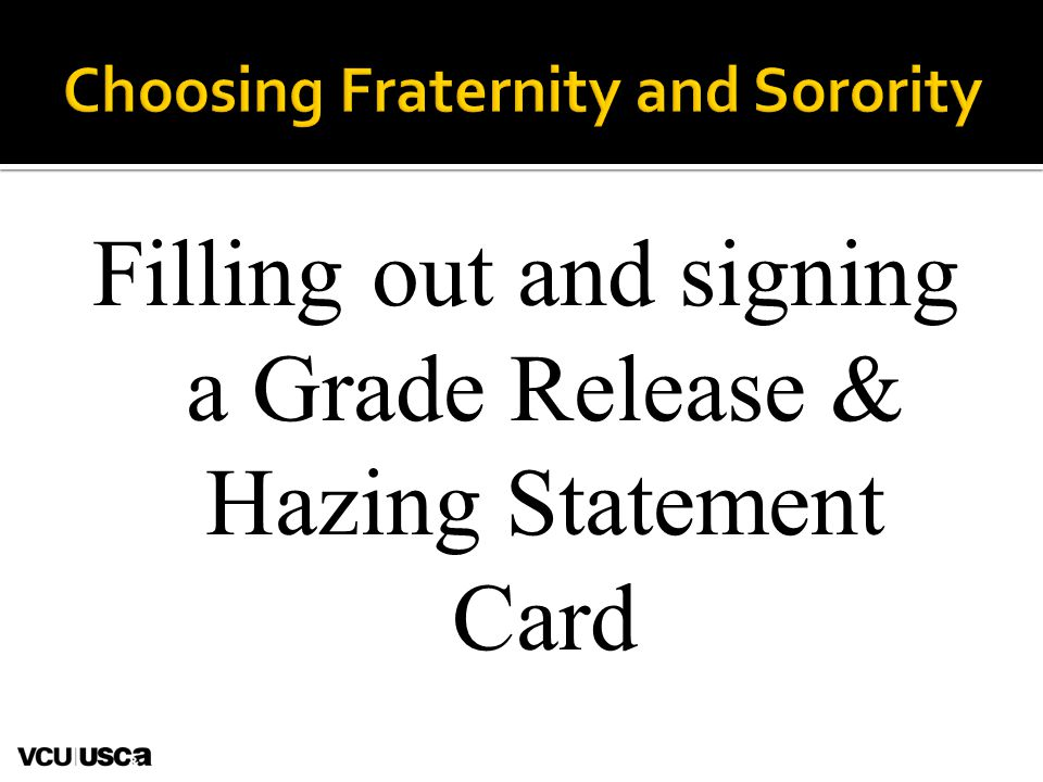 Filling out and signing a Grade Release & Hazing Statement Card