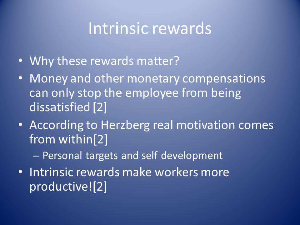 Intrinsic rewards Why these rewards matter.