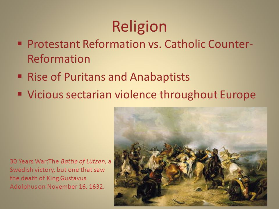Religion  Protestant Reformation vs.