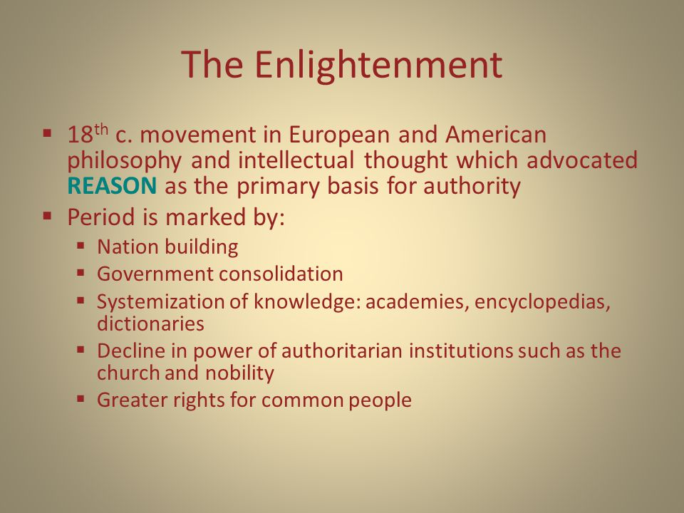 The Enlightenment  18 th c.
