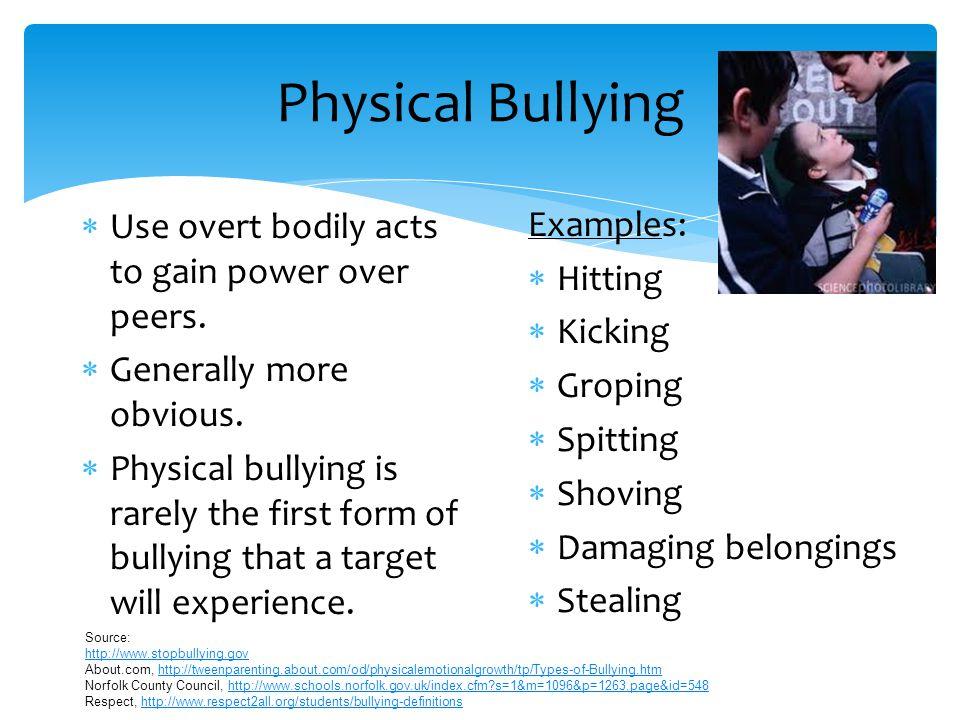 Verbal Bullying  Using language to gain power over peers.