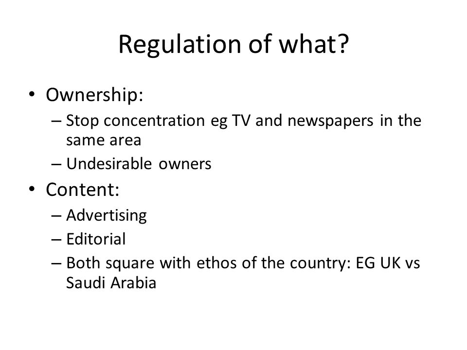 Regulation of what.