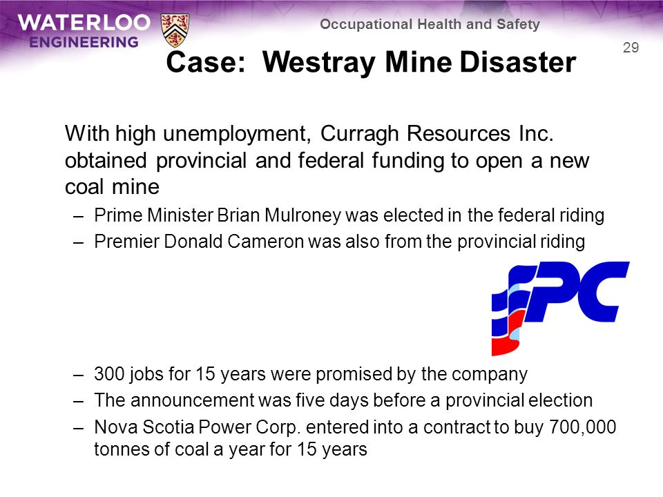 Case: Westray Mine Disaster With high unemployment, Curragh Resources Inc.