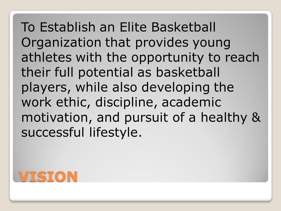 Mission To establish a Rich Basketball Culture in South Florida through our Innovative Basketball Developmental Program.