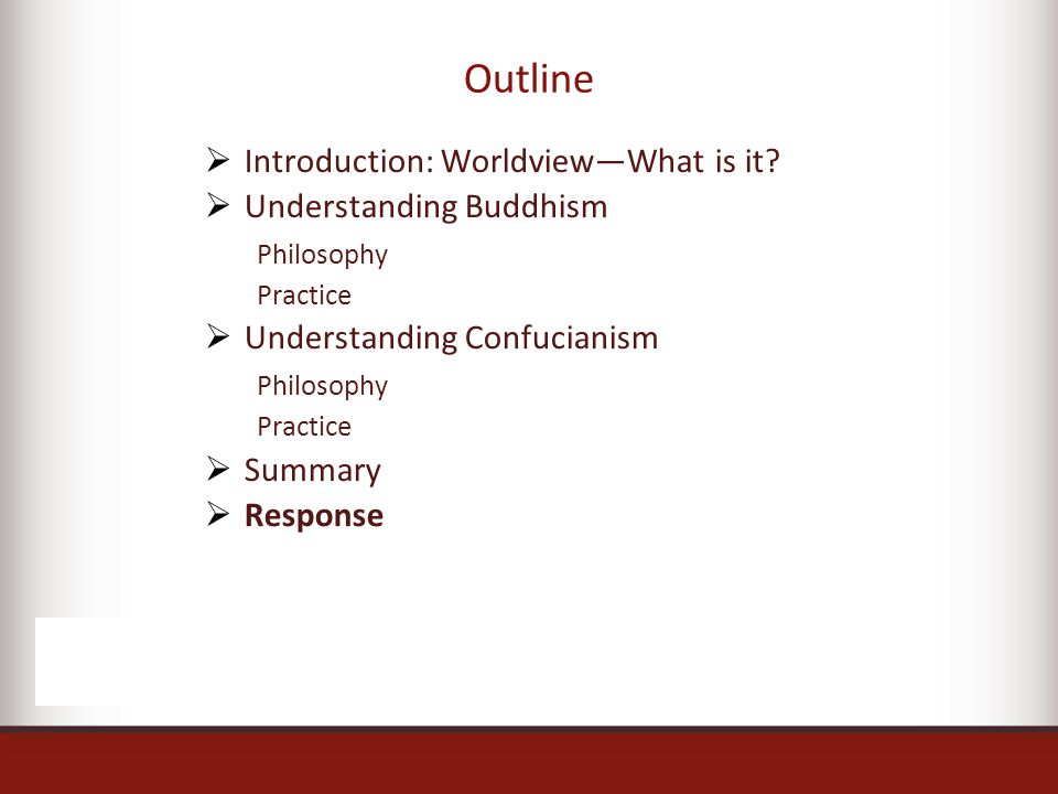 Outline  Introduction: Worldview—What is it.