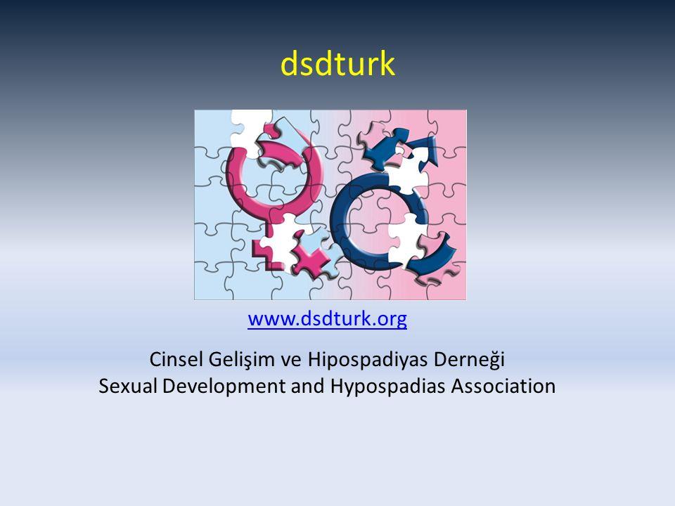 dsdturk www.dsdturk.org Cinsel Gelişim ve Hipospadiyas Derneği Sexual Development and Hypospadias Association