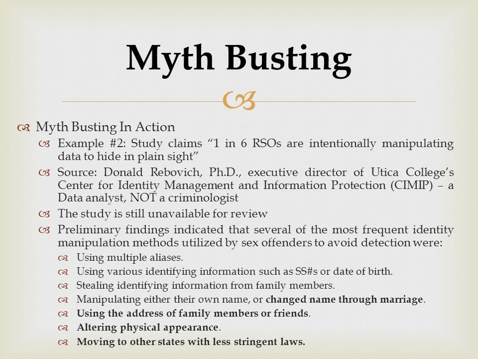 "  Myth Busting In Action  Example #2: Study claims ""1 in 6 RSOs are intentionally manipulating data to hide in plain sight""  Source: Donald Rebovi"