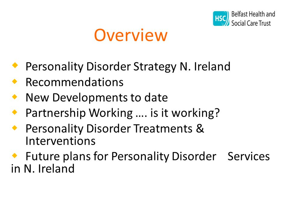 Overview  Personality Disorder Strategy N.