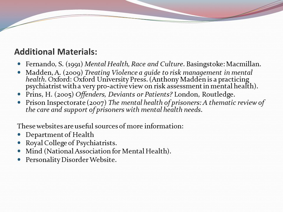 Additional Materials: Fernando, S.(1991) Mental Health, Race and Culture.