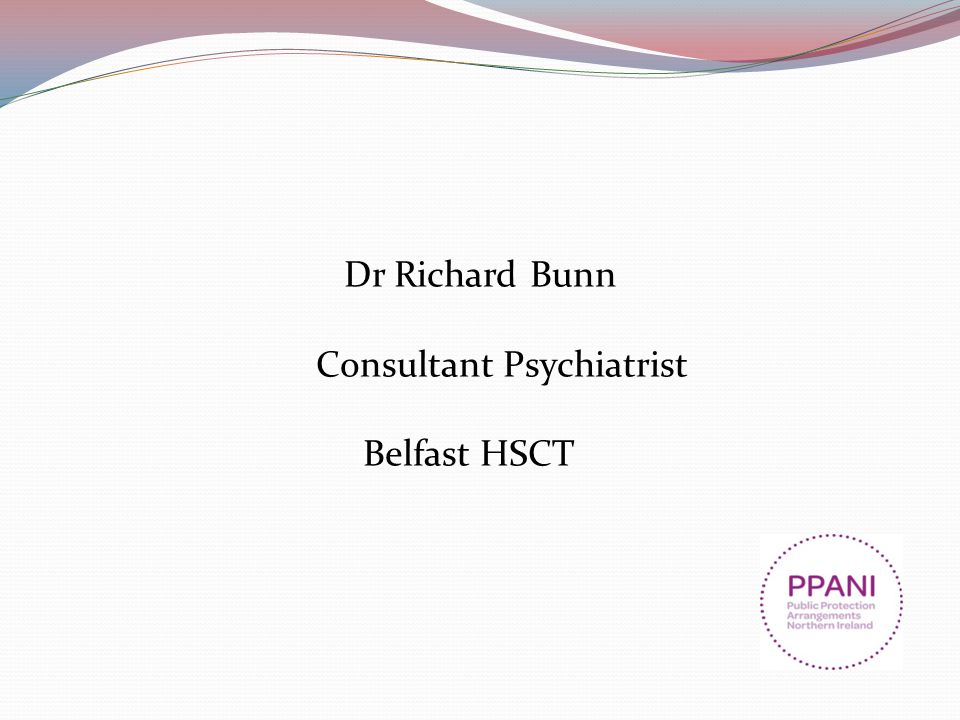 Dr Richard Bunn Consultant Psychiatrist Belfast HSCT