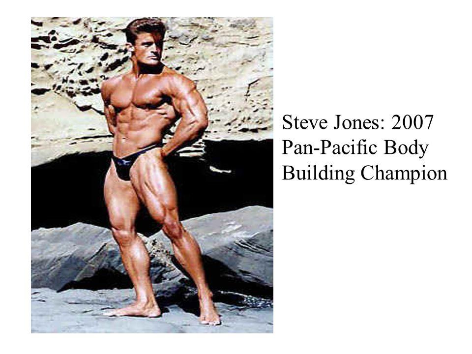 Steve Jones: 2007 Pan-Pacific Body Building Champion
