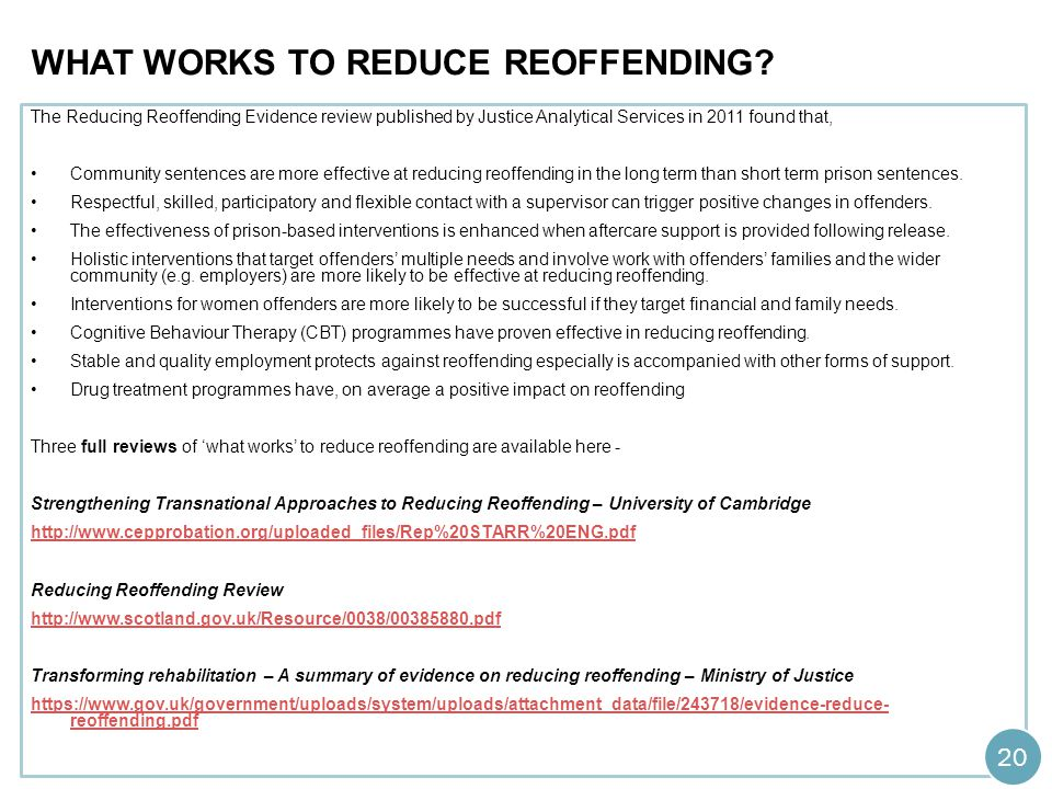 WHAT WORKS TO REDUCE REOFFENDING.