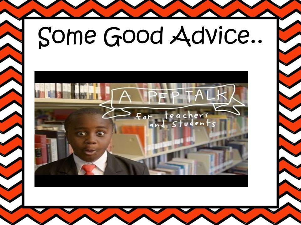 Some Good Advice..
