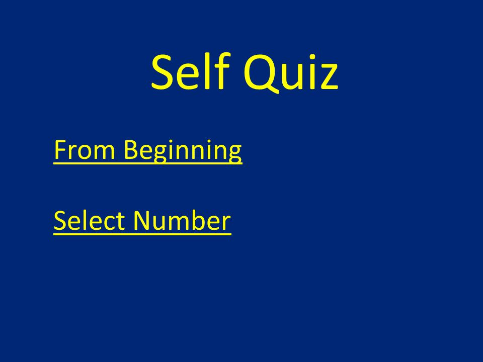 Self Quiz From Beginning Select Number