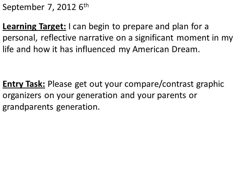 October 31, 2012 Learning Target: Entry Task: