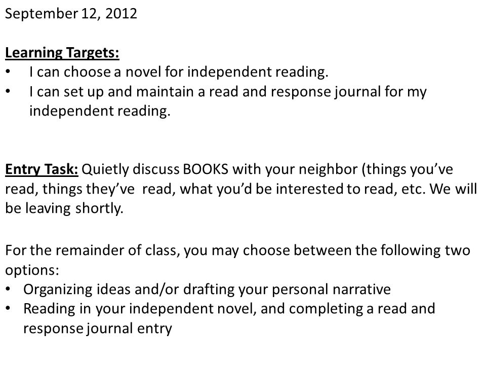 January 11, 2013 Learning Target: Entry Task: