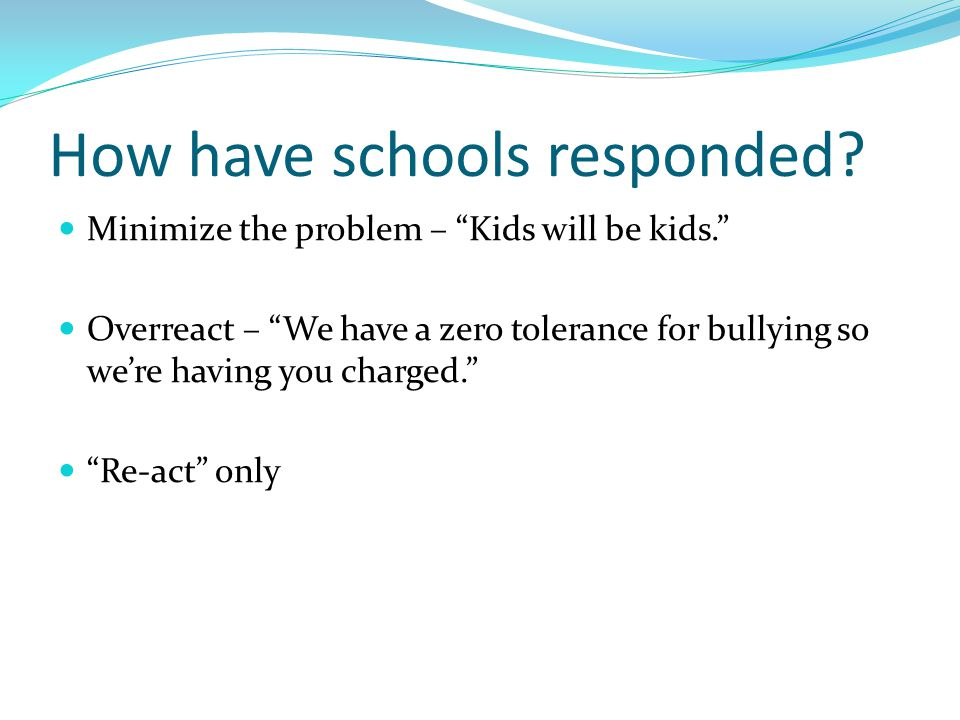 How have schools responded.