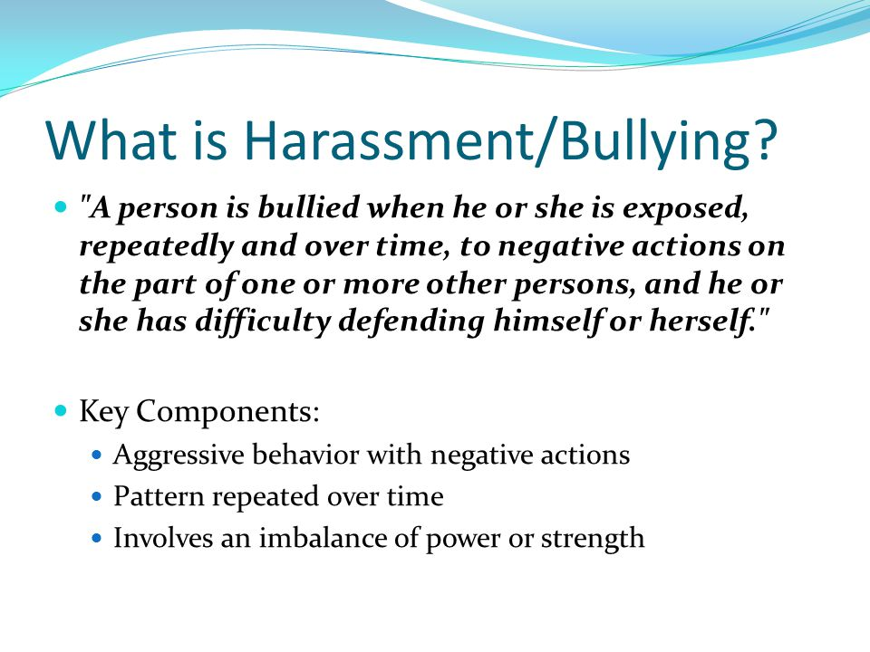 What does bullying look like.