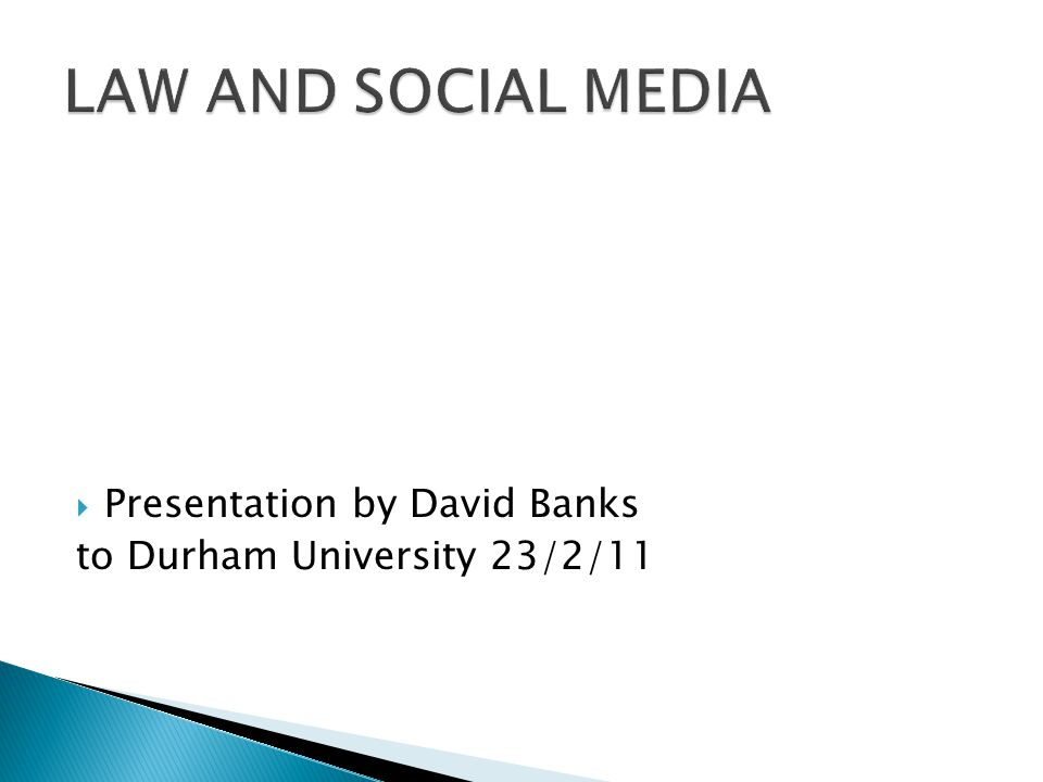  Presentation by David Banks to Durham University 23/2/11