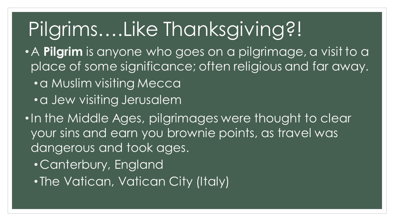 Pilgrims….Like Thanksgiving .
