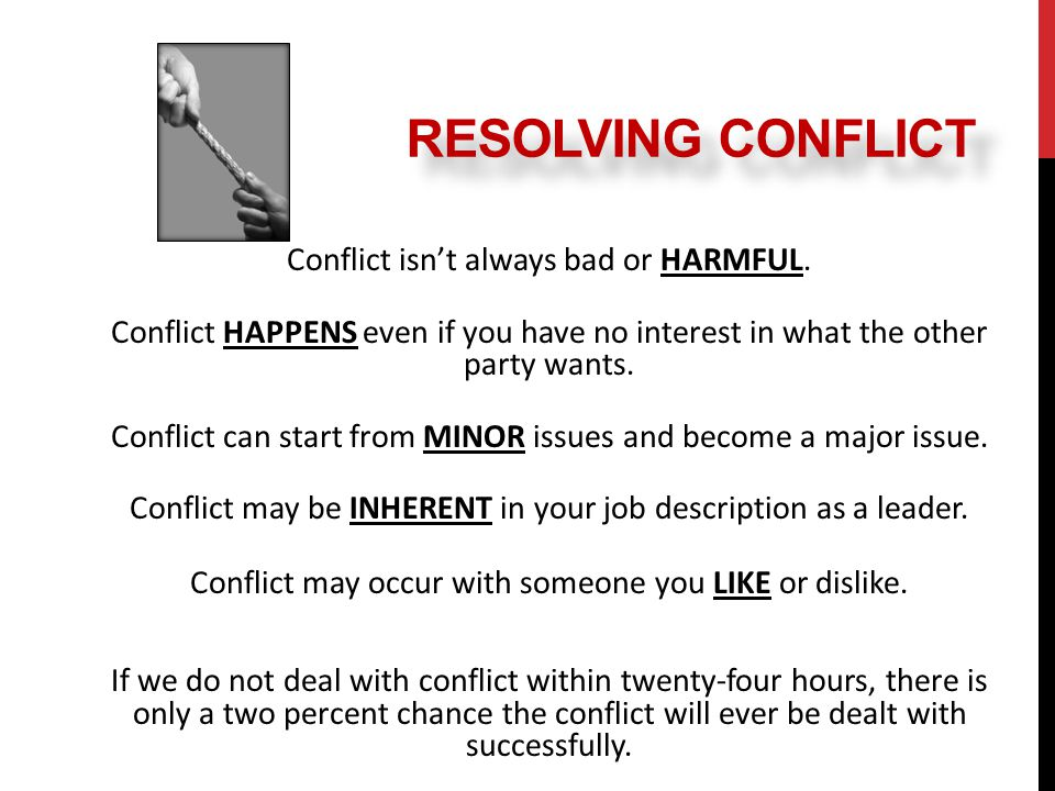 Conflict isn't always bad or HARMFUL.