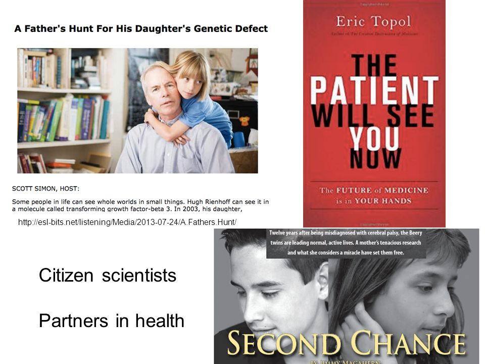 http://esl-bits.net/listening/Media/2013-07-24/A.Fathers.Hunt/ Citizen scientists Partners in health
