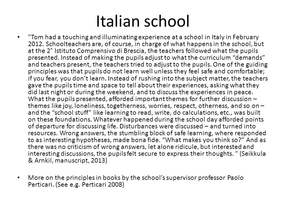 Italian school Tom had a touching and illuminating experience at a school in Italy in February 2012.