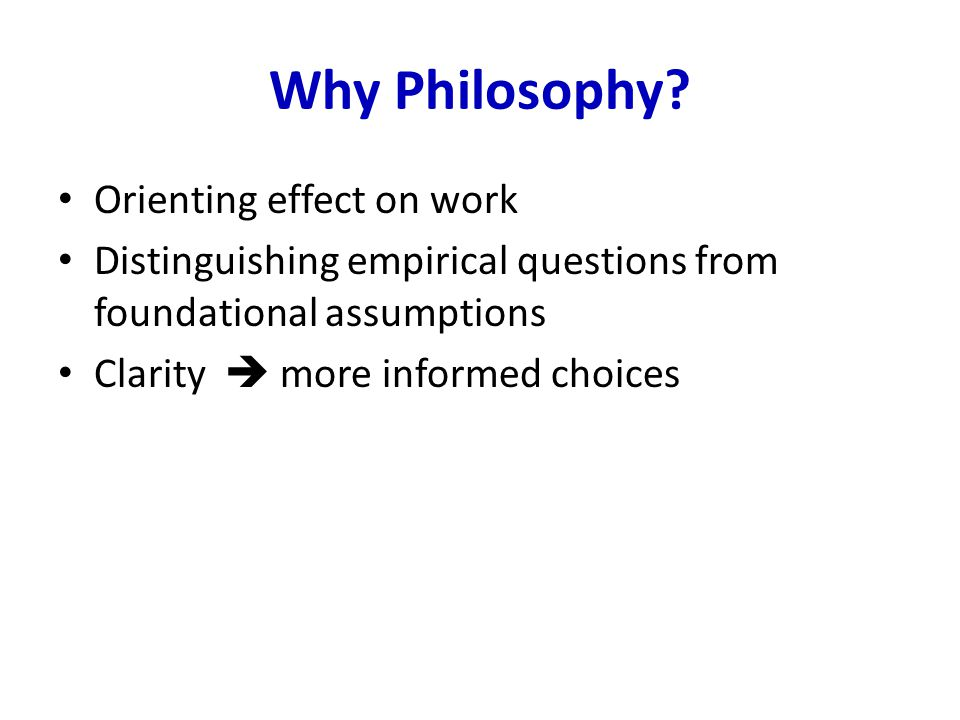 Why Philosophy.