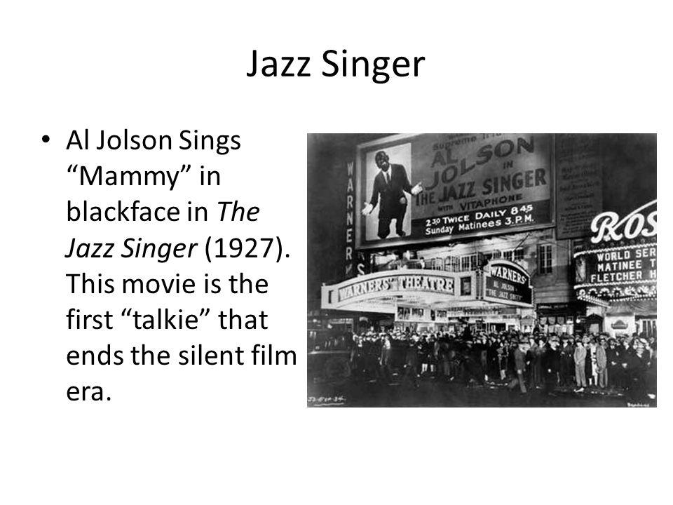 Jazz Singer Al Jolson Sings Mammy in blackface in The Jazz Singer (1927).