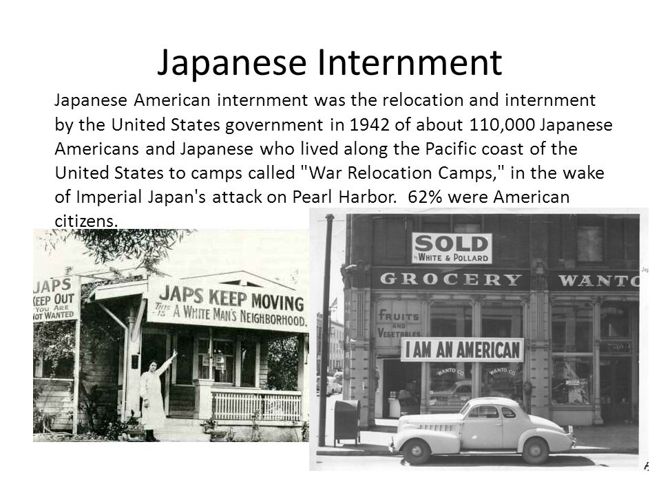 Japanese Internment Japanese American internment was the relocation and internment by the United States government in 1942 of about 110,000 Japanese Americans and Japanese who lived along the Pacific coast of the United States to camps called War Relocation Camps, in the wake of Imperial Japan s attack on Pearl Harbor.