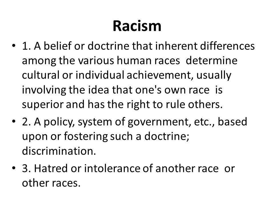 Racism 1.
