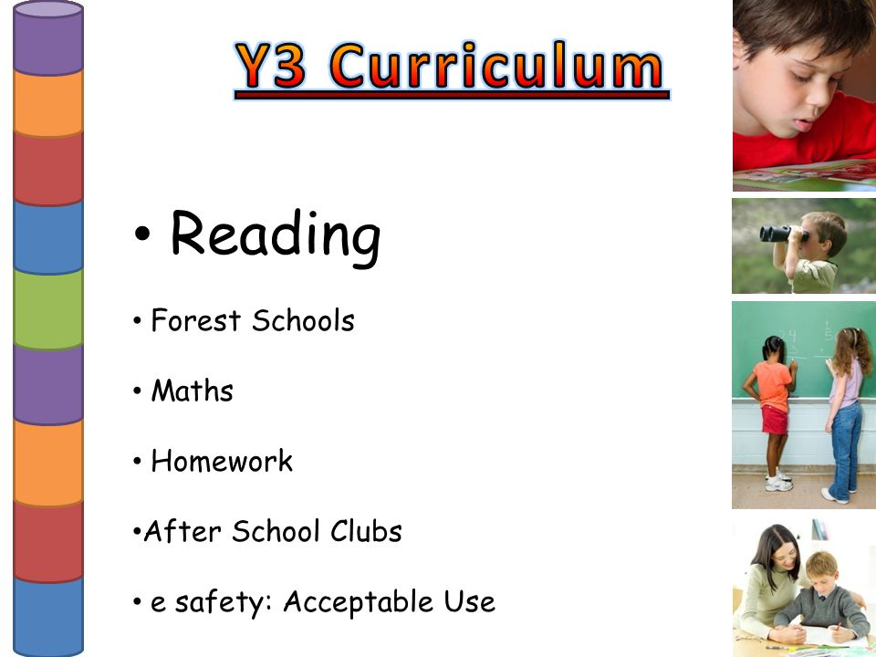 Reading Forest Schools Maths Homework After School Clubs e safety: Acceptable Use