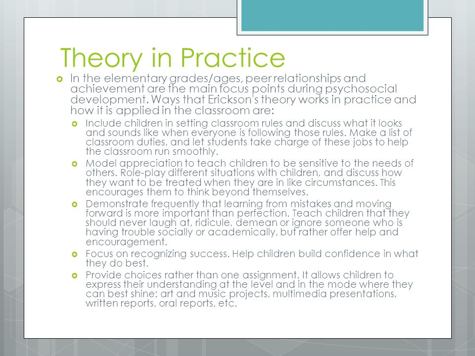Implications for Practice  Primary caregivers for consistent/responsive care  Structured environments  Children initiate own activities within teacher options  Children are encouraged to voice opinions and ideas  Opportunities to pursue hobbies and interests