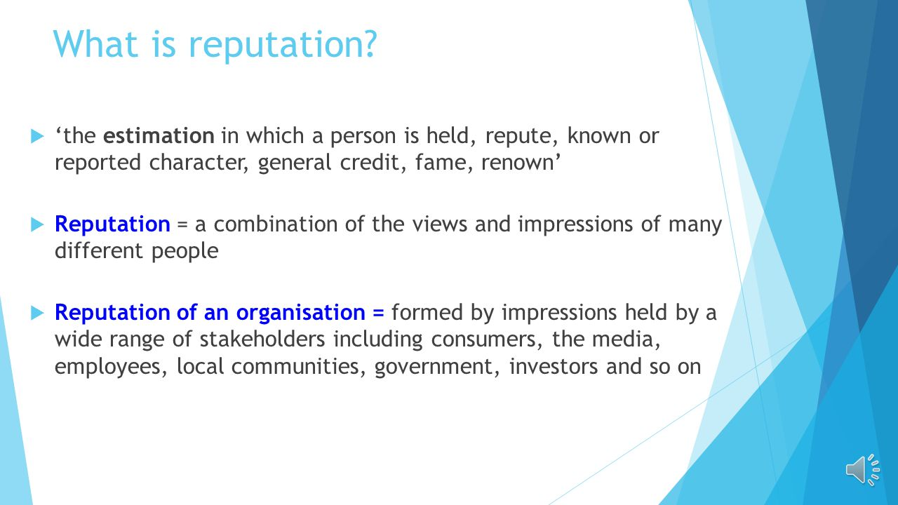 What is reputation.