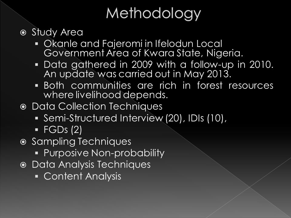  Study Area  Okanle and Fajeromi in Ifelodun Local Government Area of Kwara State, Nigeria.  Data gathered in 2009 with a follow-up in 2010. An upd