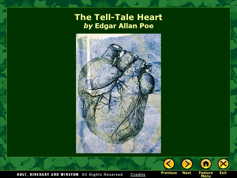Introducing the Selection Literary Focus: Narrator and Irony Reading Skills: Previewing The Tell-Tale Heart by Edgar Allan Poe Feature Menu