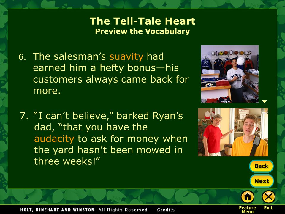 The Tell-Tale Heart Preview the Vocabulary Replace each of the vocabulary words in orange with an easier synonym.