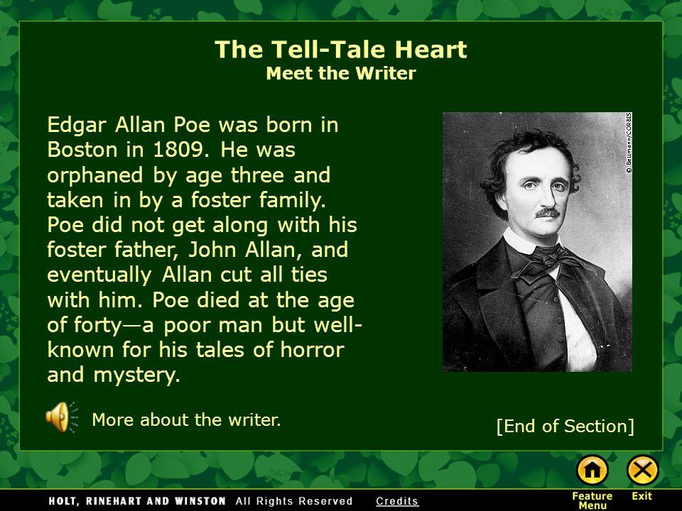 The Tell-Tale Heart Meet the Writer Meet the Writer