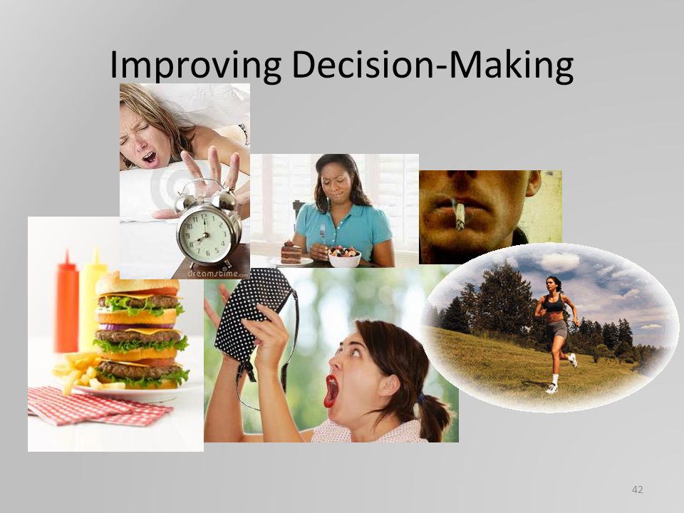 Improving Decision-Making 42