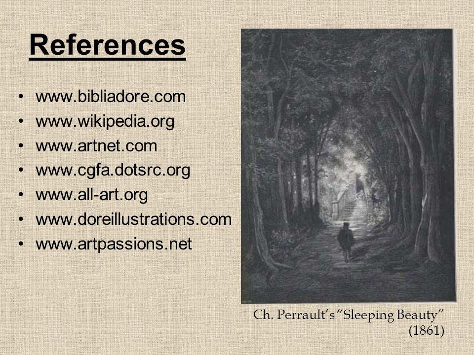 References www.bibliadore.com www.wikipedia.org www.artnet.com www.cgfa.dotsrc.org www.all-art.org www.doreillustrations.com www.artpassions.net Ch. P