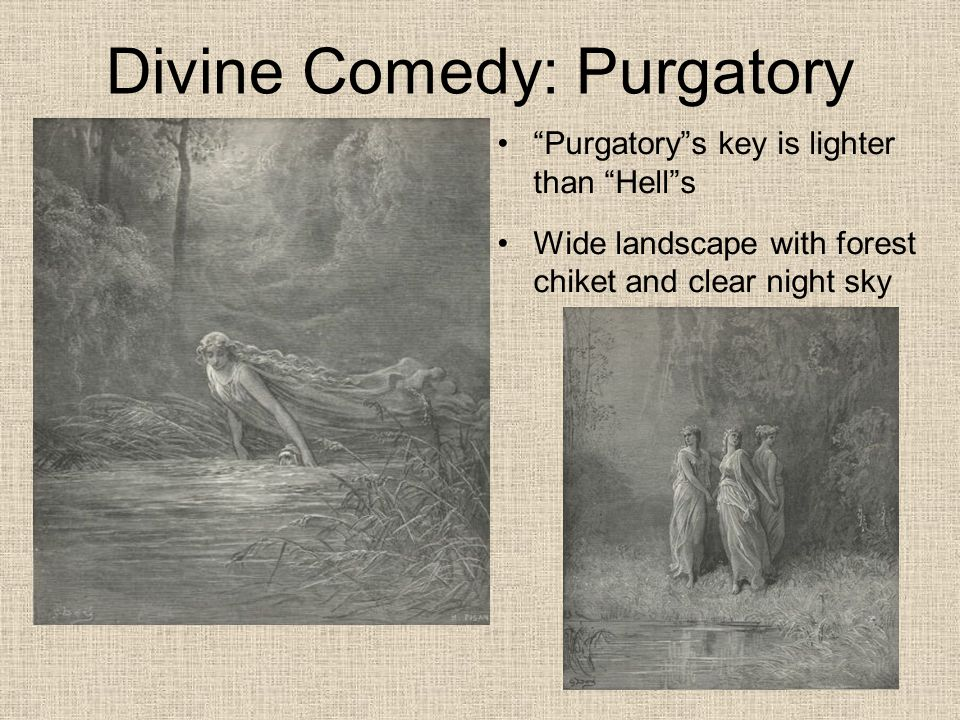 Divine Comedy: Purgatory Purgatory s key is lighter than Hell s Wide landscape with forest chiket and clear night sky