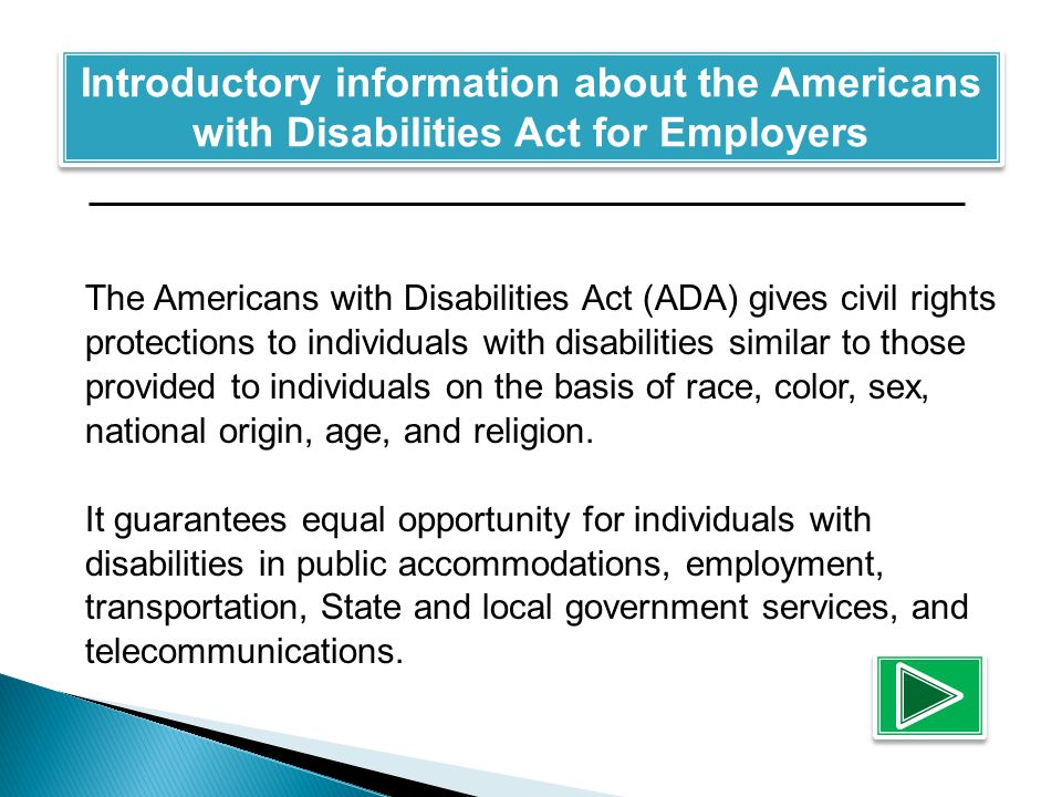 This is your 30-Second Employer Training: ADA BASICS ENJOY Click here to begin
